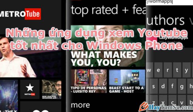 Những ứng dụng xem Youtube tốt nhất cho Windows Phone