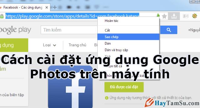 Cách cài đặt ứng dụng Google Photos trên máy tính