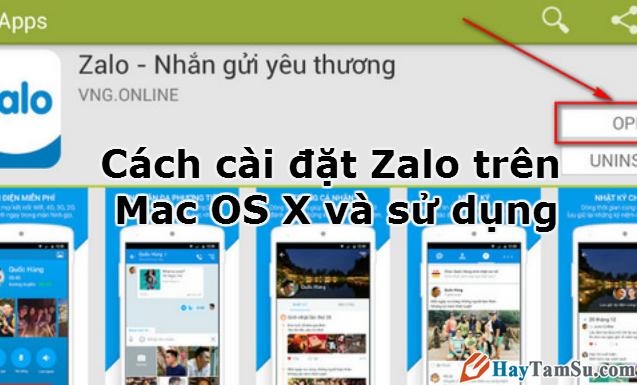 Cách cài đặt Zalo trên Mac OS X và sử dụng