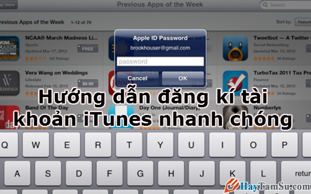 Hướng dẫn đăng kí tài khoản iTunes nhanh chóng.