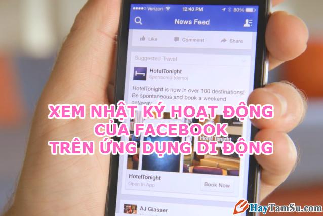 Truy cập nhật ký hoạt động Facebook trên điện thoại