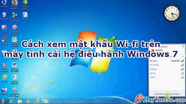 Cách xem mật khẩu Wi-fi trên máy tính cài hệ điều hành Windows 7 + Hình 1