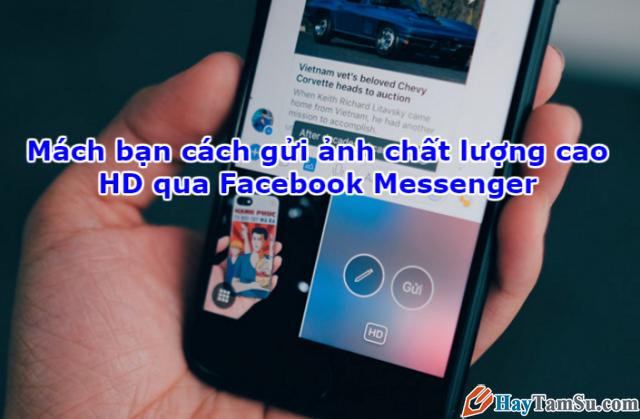 Sử dụng Facebook Messenger để gửi ảnh chất lượng cao