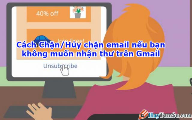 Cách Chặn/Hủy chặn email nếu không muốn nhận thư trên Gmail