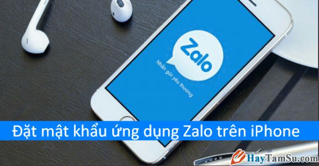 Hướng dẫn đặt mật khẩu cho ứng dụng chat Zalo trên iPhone