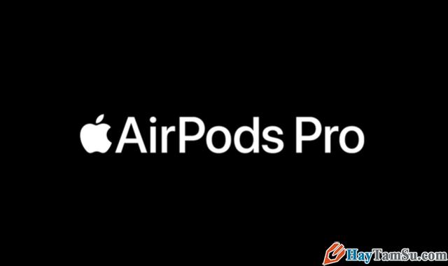 Apple chính thức ra mắt tai nghe AirPods Pro với giá 5,8 triệu VNĐ + Hình 4