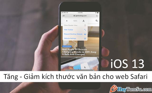 Tăng – Giảm size văn bản cho web Safari trên iOS 13