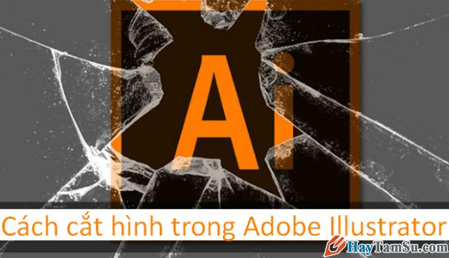 Hướng dẫn Crop – Cắt hình ảnh trong Adobe Illustrator