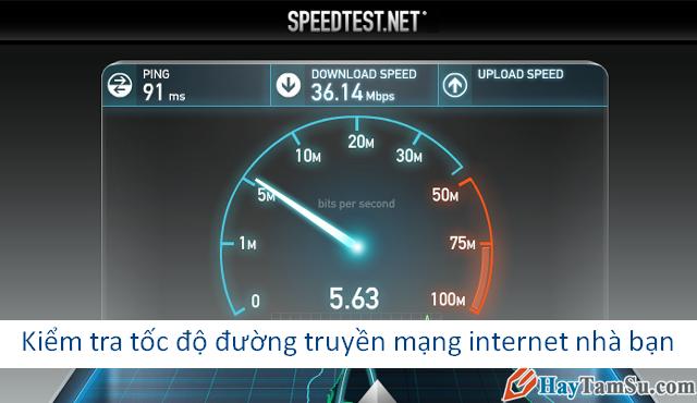 Cách kiểm tra tốc độ đường truyền mạng internet nhà bạn