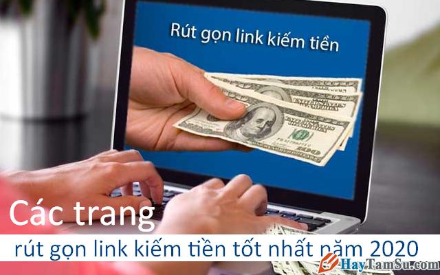 Những trang rút gọn link kiếm tiền online tốt nhất năm 2020