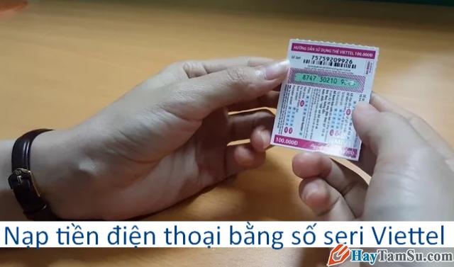 Nạp tiền điện thoại bằng số seri Viettel khi thẻ cào bị mất số